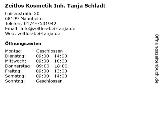 Zeitlos Kosmetik Inh. Tanja Schladt in Mannheim: Adresse und Öffnungszeiten