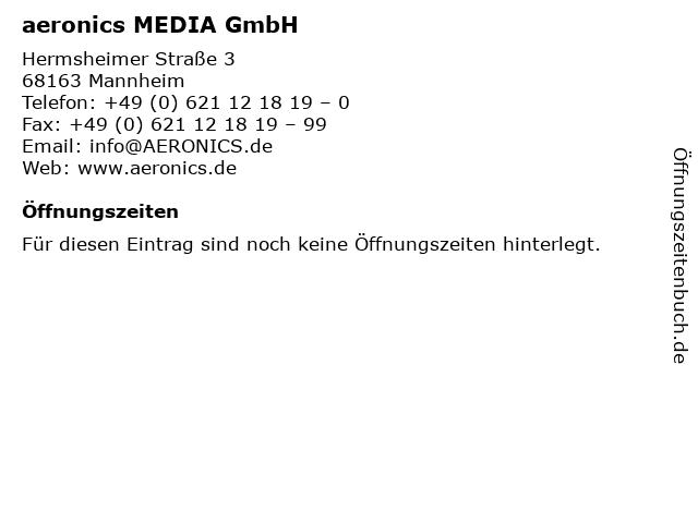 aeronics MEDIA GmbH in Mannheim: Adresse und Öffnungszeiten