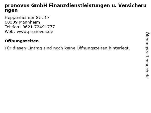pronovus GmbH Finanzdienstleistungen u. Versicherungen in Mannheim: Adresse und Öffnungszeiten