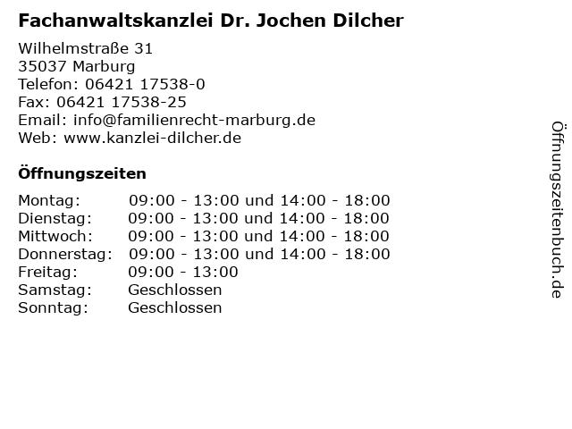 Fachanwaltskanzlei Dr. Jochen Dilcher in Marburg: Adresse und Öffnungszeiten