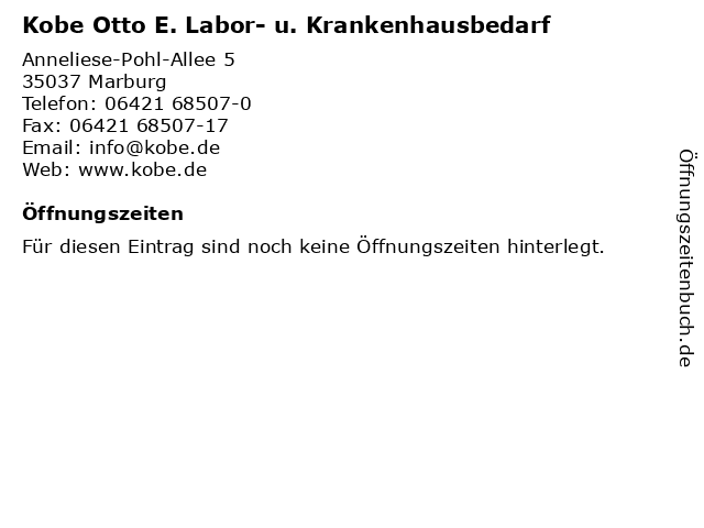 Kobe Otto E. Labor- u. Krankenhausbedarf in Marburg: Adresse und Öffnungszeiten