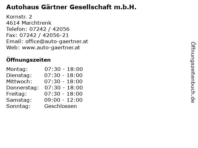 Autohaus Gärtner Gesellschaft m.b.H. in Marchtrenk: Adresse und Öffnungszeiten