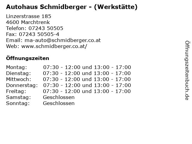 Autohaus Schmidberger - (Werkstätte) in Marchtrenk: Adresse und Öffnungszeiten