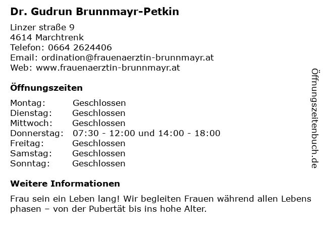 Dr. Gudrun Brunnmayr-Petkin in Marchtrenk: Adresse und Öffnungszeiten
