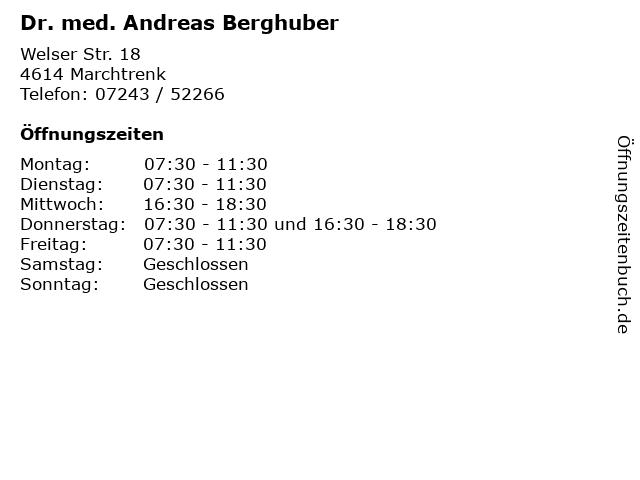 Dr. med. Andreas Berghuber in Marchtrenk: Adresse und Öffnungszeiten