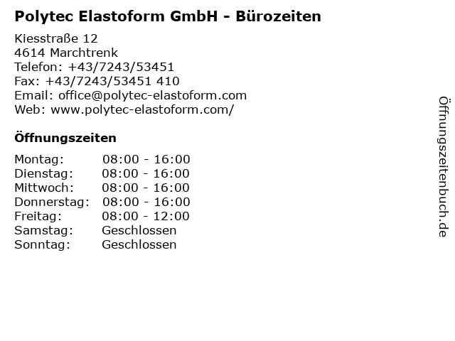 Polytec Elastoform GmbH - Bürozeiten in Marchtrenk: Adresse und Öffnungszeiten