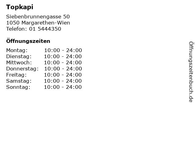 Topkapi in Margarethen-Wien: Adresse und Öffnungszeiten