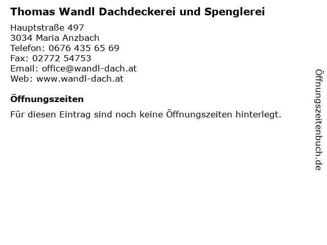 Thomas Wandl Dachdeckerei und Spenglerei in Maria Anzbach: Adresse und Öffnungszeiten
