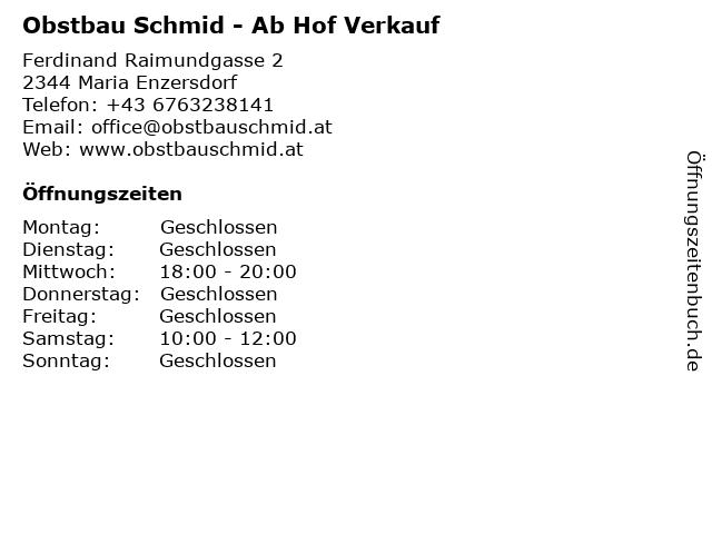 Obstbau Schmid - Ab Hof Verkauf in Maria Enzersdorf: Adresse und Öffnungszeiten