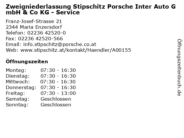 Zweigniederlassung Stipschitz Porsche Inter Auto GmbH & Co KG - Service in Maria Enzersdorf: Adresse und Öffnungszeiten
