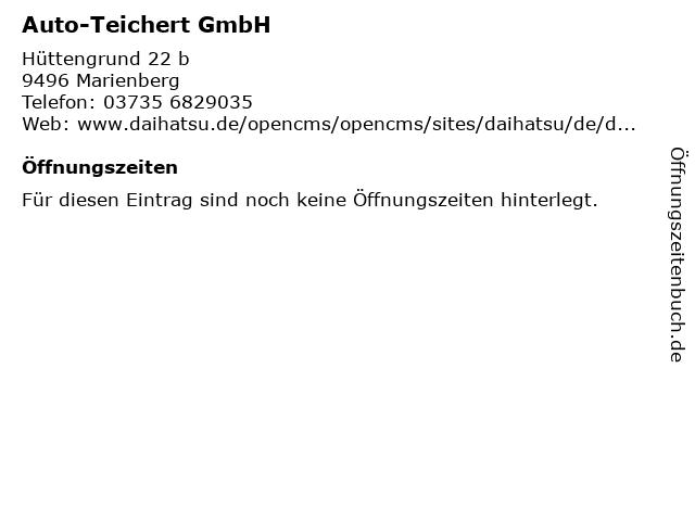 Auto-Teichert GmbH in Marienberg: Adresse und Öffnungszeiten