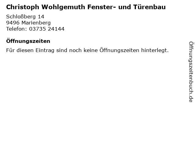 Christoph Wohlgemuth Fenster- und Türenbau in Marienberg: Adresse und Öffnungszeiten