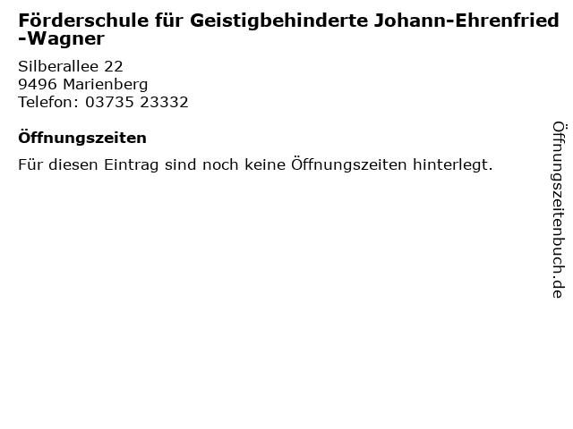 Förderschule für Geistigbehinderte Johann-Ehrenfried-Wagner in Marienberg: Adresse und Öffnungszeiten