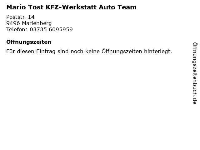 Mario Tost KFZ-Werkstatt Auto Team in Marienberg: Adresse und Öffnungszeiten