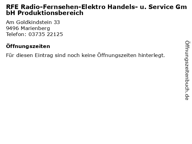 RFE Radio-Fernsehen-Elektro Handels- u. Service GmbH Produktionsbereich in Marienberg: Adresse und Öffnungszeiten