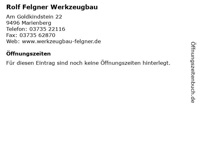 Rolf Felgner Werkzeugbau in Marienberg: Adresse und Öffnungszeiten