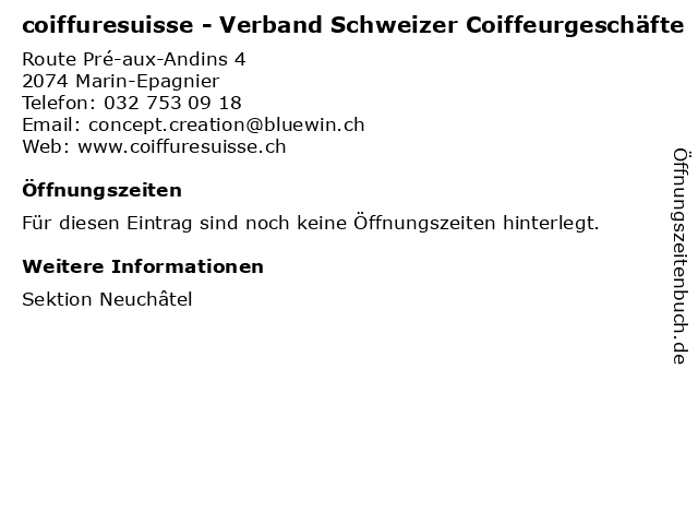 coiffuresuisse - Verband Schweizer Coiffeurgeschäfte in Marin-Epagnier: Adresse und Öffnungszeiten