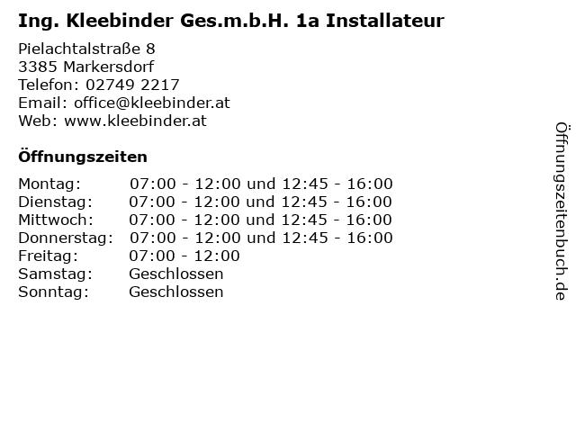 Ing. Kleebinder Ges.m.b.H. 1a Installateur in Markersdorf: Adresse und Öffnungszeiten