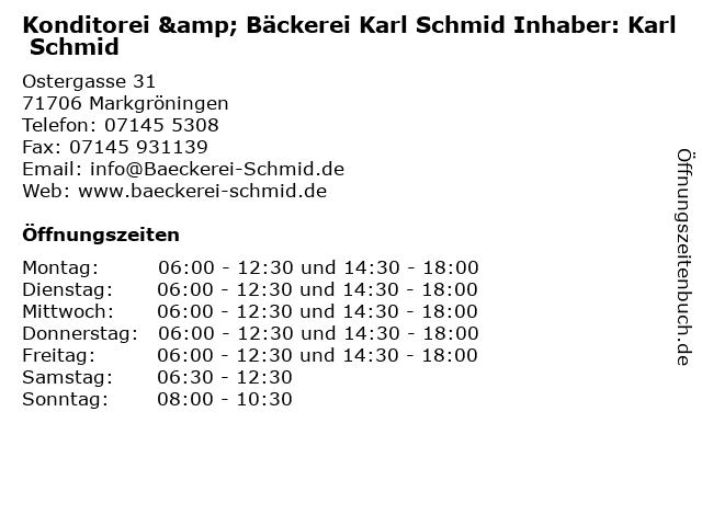 Konditorei & Bäckerei Karl Schmid Inhaber: Karl Schmid in Markgröningen: Adresse und Öffnungszeiten