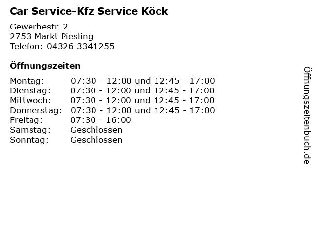 Car Service-Kfz Service Köck in Markt Piesling: Adresse und Öffnungszeiten