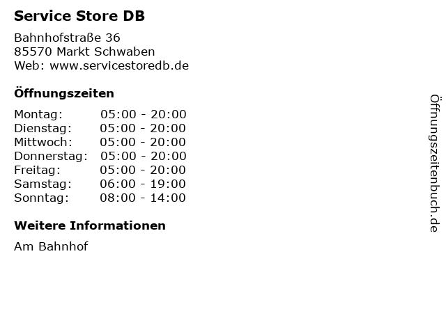 Service Store DB in Markt Schwaben: Adresse und Öffnungszeiten