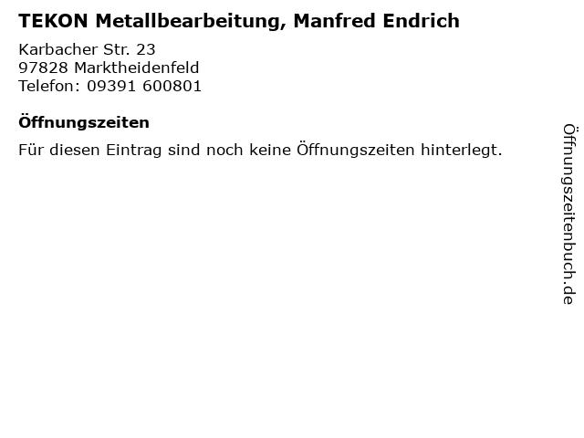 TEKON Metallbearbeitung, Manfred Endrich in Marktheidenfeld: Adresse und Öffnungszeiten