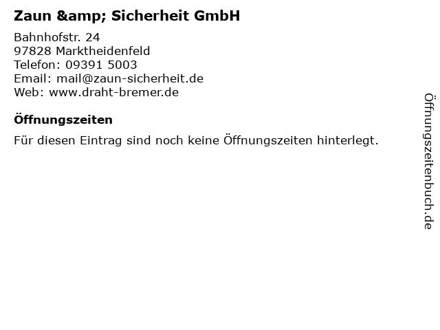 Zaun & Sicherheit GmbH in Marktheidenfeld: Adresse und Öffnungszeiten