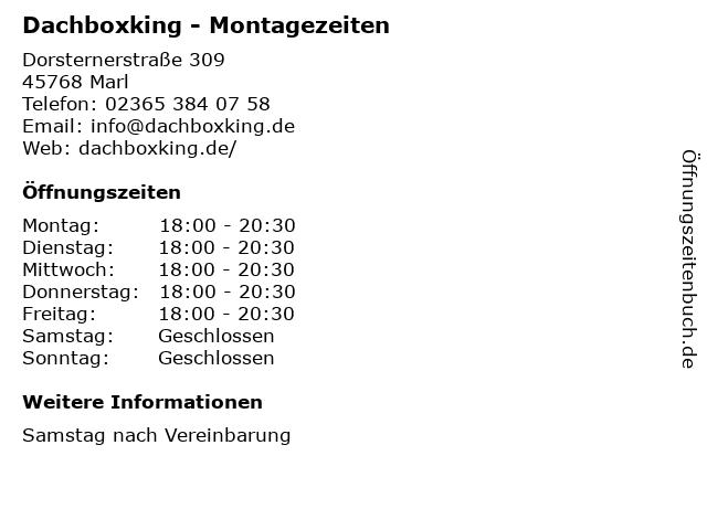Dachboxking - Montagezeiten in Marl: Adresse und Öffnungszeiten