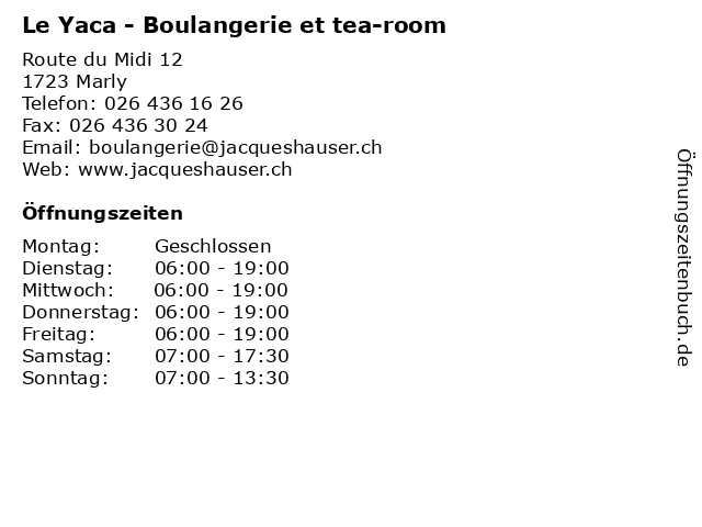 Le Yaca - Boulangerie et tea-room in Marly: Adresse und Öffnungszeiten