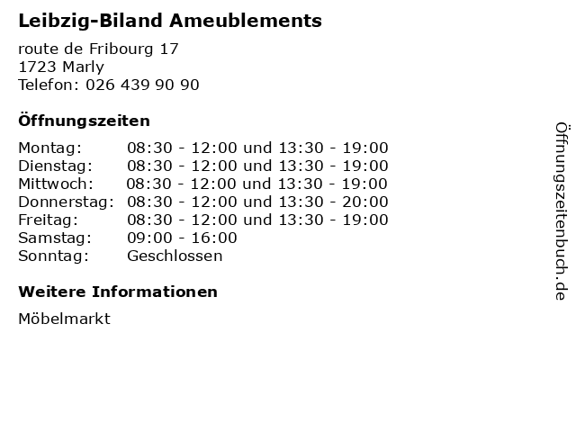 Leibzig-Biland Ameublements in Marly: Adresse und Öffnungszeiten