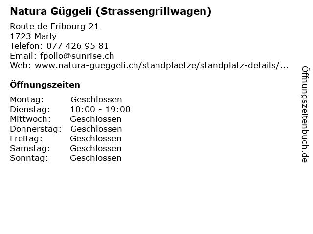 Natura Güggeli (Strassengrillwagen) in Marly: Adresse und Öffnungszeiten