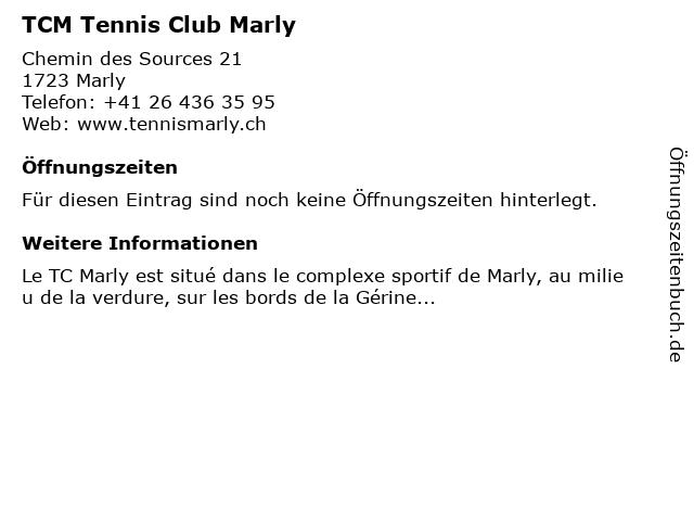 TCM Tennis Club Marly in Marly: Adresse und Öffnungszeiten