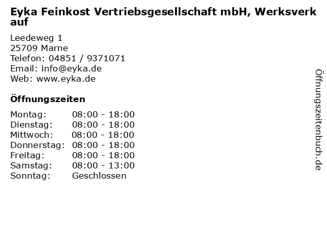 Eyka Feinkost Vertriebsgesellschaft mbH, Werksverkauf in Marne: Adresse und Öffnungszeiten