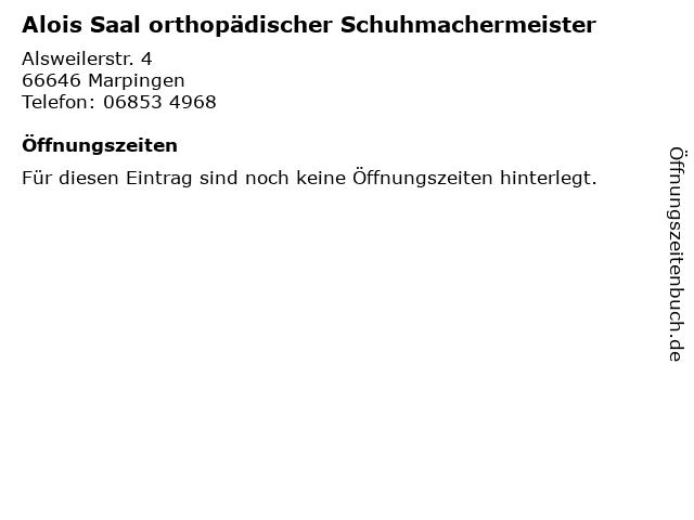 Alois Saal orthopädischer Schuhmachermeister in Marpingen: Adresse und Öffnungszeiten