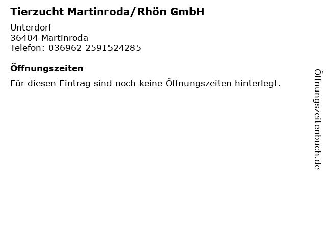Tierzucht Martinroda/Rhön GmbH in Martinroda: Adresse und Öffnungszeiten