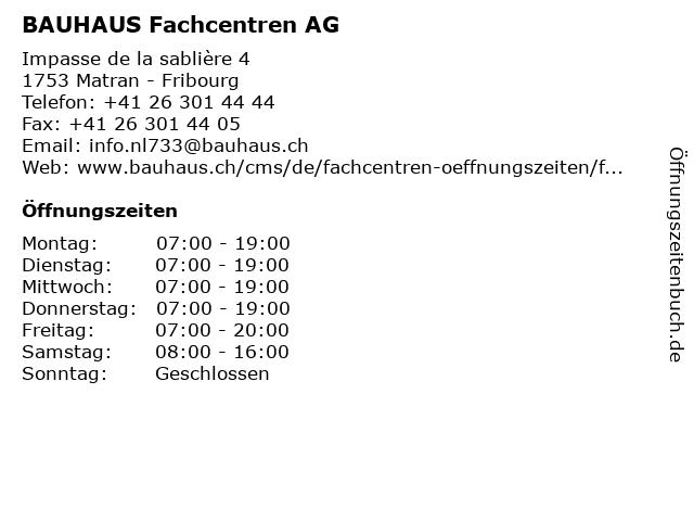 BAUHAUS Fachcentren AG in Matran - Fribourg: Adresse und Öffnungszeiten