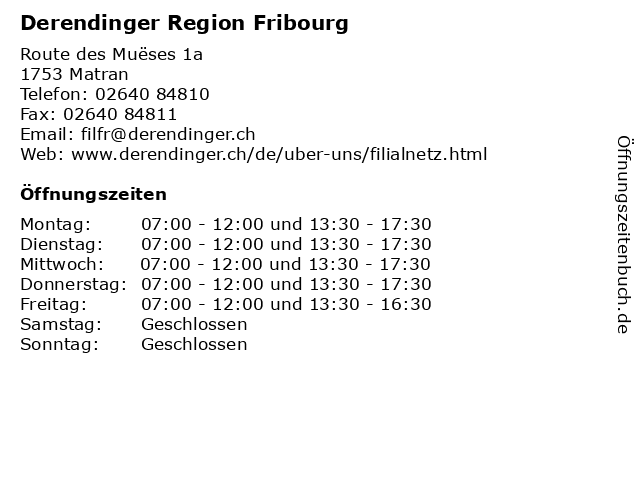 Derendinger Region Fribourg in Matran: Adresse und Öffnungszeiten