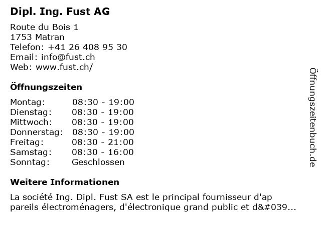 Dipl. Ing. Fust AG in Matran: Adresse und Öffnungszeiten