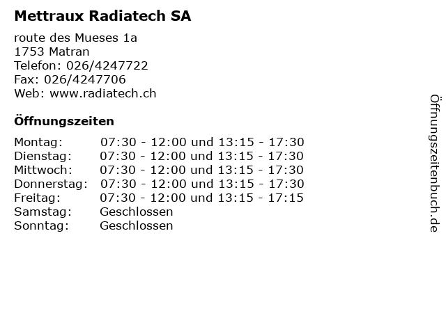 Mettraux Radiatech SA in Matran: Adresse und Öffnungszeiten