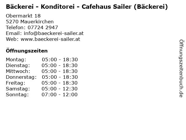 Bäckerei - Konditorei - Cafehaus Sailer (Bäckerei) in Mauerkirchen: Adresse und Öffnungszeiten