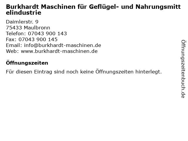 Burkhardt Maschinen für Geflügel- und Nahrungsmittelindustrie in Maulbronn: Adresse und Öffnungszeiten