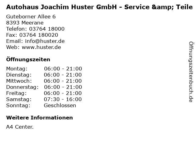 Autohaus Joachim Huster GmbH - Service & Teile in Meerane: Adresse und Öffnungszeiten