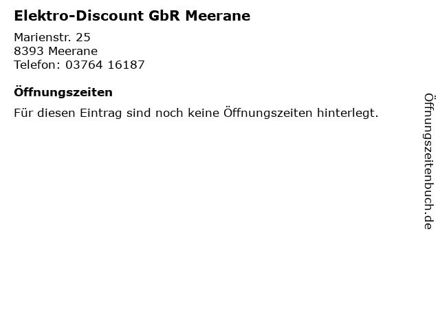 Elektro-Discount GbR Meerane in Meerane: Adresse und Öffnungszeiten