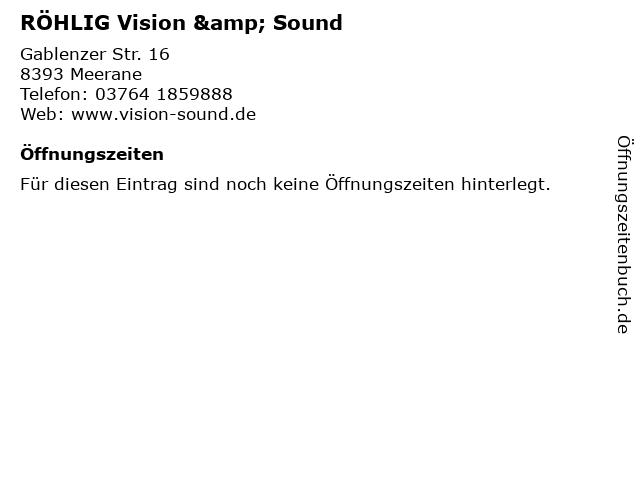 RÖHLIG Vision & Sound in Meerane: Adresse und Öffnungszeiten