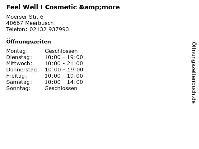 Feel Well ! Cosmetic &more in Meerbusch: Adresse und Öffnungszeiten