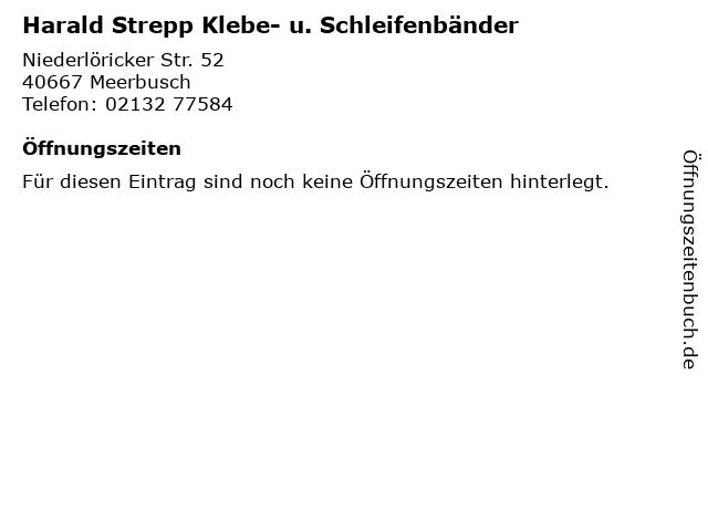 Harald Strepp Klebe- u. Schleifenbänder in Meerbusch: Adresse und Öffnungszeiten