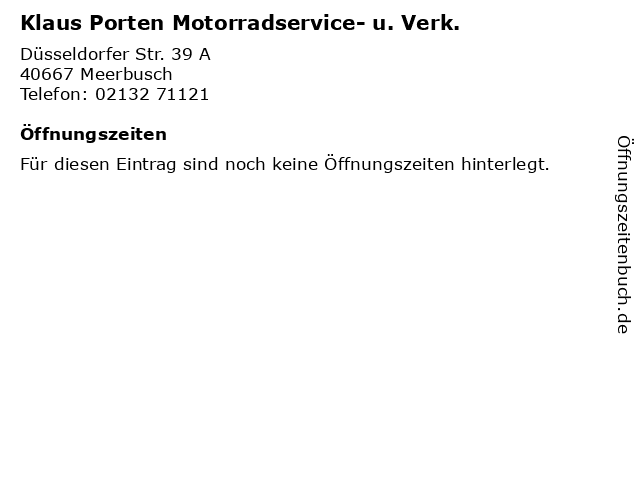Klaus Porten Motorradservice- u. Verk. in Meerbusch: Adresse und Öffnungszeiten