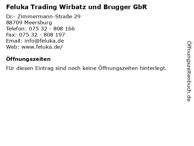 Feluka Trading Wirbatz und Brugger GbR in Meersburg: Adresse und Öffnungszeiten