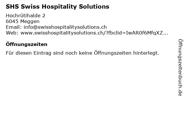 SHS Swiss Hospitality Solutions in Meggen: Adresse und Öffnungszeiten