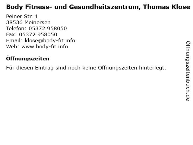 Body Fitness- und Gesundheitszentrum, Thomas Klose in Meinersen: Adresse und Öffnungszeiten
